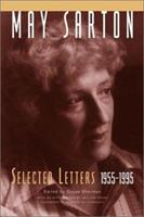 May Sarton: Selected Letters, 1955-1995 0393051110 Book Cover