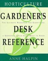 Horticulture Gardener's Desk Reference 0028603974 Book Cover