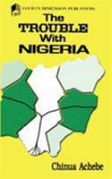 The Trouble With Nigeria 0435906984 Book Cover