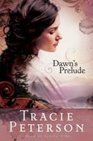 Dawn's Prelude 0764201514 Book Cover