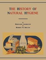 The History of Natural Hygiene 157898873X Book Cover