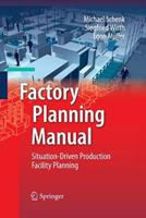 Factory Planning Manual: Situation-Driven Production Facility Planning 3642424856 Book Cover