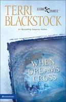 When Dreams Cross 0310207096 Book Cover