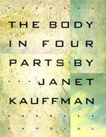 The Body in Four Parts 1555971792 Book Cover