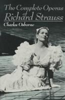 Complete Operas of Strauss 0943955068 Book Cover