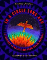 In a Circle Long Ago: A Treasury of Native Lore from North America: (Native American; ALA Notable Book) 0679858075 Book Cover