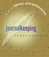 Journal Keeping (Exploring a Great Spiritual Practice) 1893732673 Book Cover