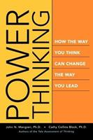 Power Thinking: How the Way You Think Can Change the Way You Lead 0470599340 Book Cover