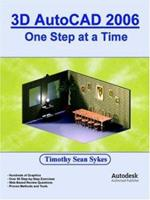 3D AutoCAD 2006: One Step at a Time 0976588838 Book Cover