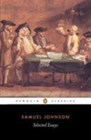 Selected Essays (Penguin Classics) 0140436278 Book Cover