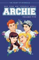 Archie, Vol. 5 1682559297 Book Cover