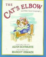 The Cat's Elbow: and Other Secret Languages 0374410542 Book Cover