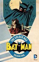 Batman: The Golden Age, Vol. 1 140126333X Book Cover