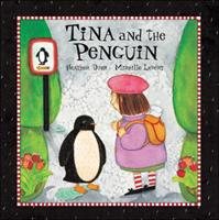 Tina and the Penguin 1550749471 Book Cover