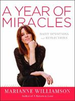 A Year of Miracles: Daily Devotions and Reflections 006220551X Book Cover