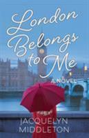 London Belongs to Me 099521171X Book Cover