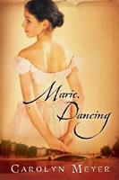 Marie, Dancing 0152051163 Book Cover