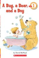 A Bug, a Bear, and a Boy (level 1) (Hello Reader) 0590149040 Book Cover