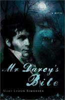 Mr. Darcy's Bite 1402250770 Book Cover