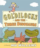 Goldilocks and the Three Dinosaurs 0062104187 Book Cover