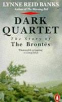 Dark Quartet: The Story of the Brontës 0140083057 Book Cover