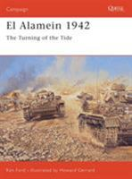 El Alamein 1942: The Turning of the Tide (Campaign) 1841768677 Book Cover