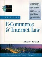 Analyzing E-Commerce and Internet Law Interactive Workbook 0130858986 Book Cover