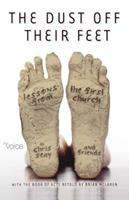 The Dust Off Their Feet: Lessons from the First Church (Voice) 0529123460 Book Cover