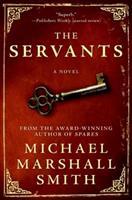 The Servants 006149416X Book Cover