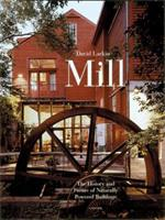 Mill: The History and Future of Naturally Powered Buildings 0789305011 Book Cover