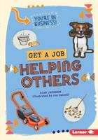 Get a Job Helping Others 1467738360 Book Cover