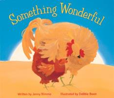 Something Wonderful 0152164863 Book Cover