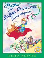 The Paper Princess Flies Again: (with Her Dog) 1582461465 Book Cover