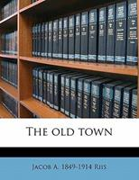 The Old Town 1176425315 Book Cover