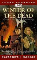 1609: Winter of the Dead: A Novel of the Founding of Jamestown (Young Founders) 0812590937 Book Cover