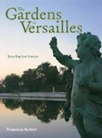 The Gardens of Versailles 0500283907 Book Cover