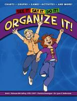 See It. Say It. Do It! ORGANIZE IT! Workbook 0984177930 Book Cover