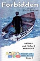 Forbidden: A Cracker & Gilly Mystery 0992438624 Book Cover