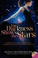 For Darkness Shows the Stars 0062006150 Book Cover
