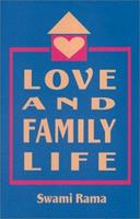 Love and  Family Life 0893891339 Book Cover