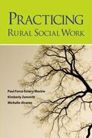 Practicing Rural Social Work 0190616326 Book Cover