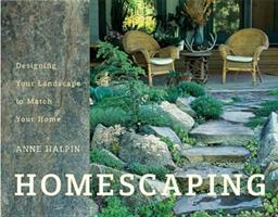 Homescaping: Designing Your Landscape to Match Your Home 1579549039 Book Cover