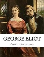 The Complete Novels of George Eliot 1500321885 Book Cover