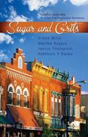 Sugar and Grits (Inspirational Romance Readers) 1597895822 Book Cover