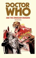 Doctor Who and the Dinosaur Invasion 0523406061 Book Cover