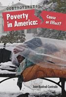 Poverty in America: Cause or Effect? 0761442367 Book Cover
