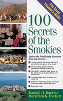 100 Secrets of the Smokies: A Savvy Traveler's Guide (The Savvy Traveler's Guide) 1558535861 Book Cover