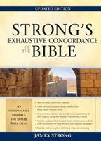 Strong's Exhaustive Concordance of the Bible 1565637771 Book Cover