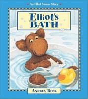 Elliot's Bath (An Elliot Moose Story) 1550748025 Book Cover
