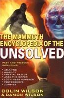 The Mammoth Encyclopedia of the Unsolved 0786707933 Book Cover